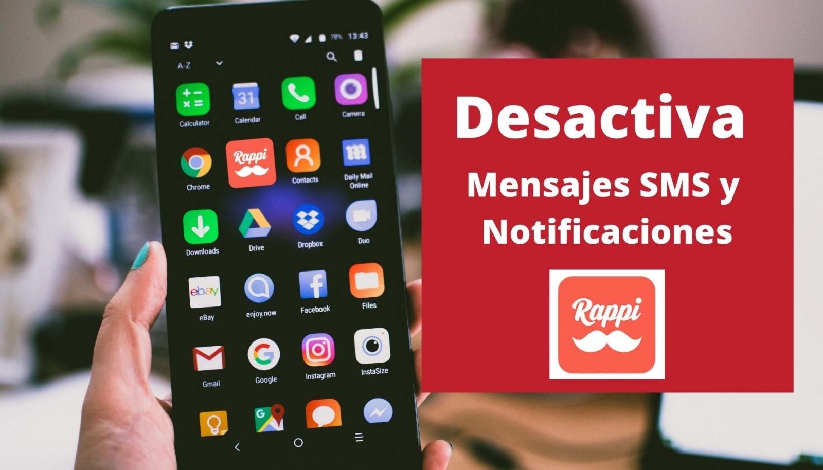 Cómo desactivar mensajes SMS de Rappi