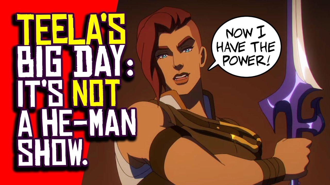 Gran día de Teela: No es el Show de He Man Ahora yo tengo el poder
